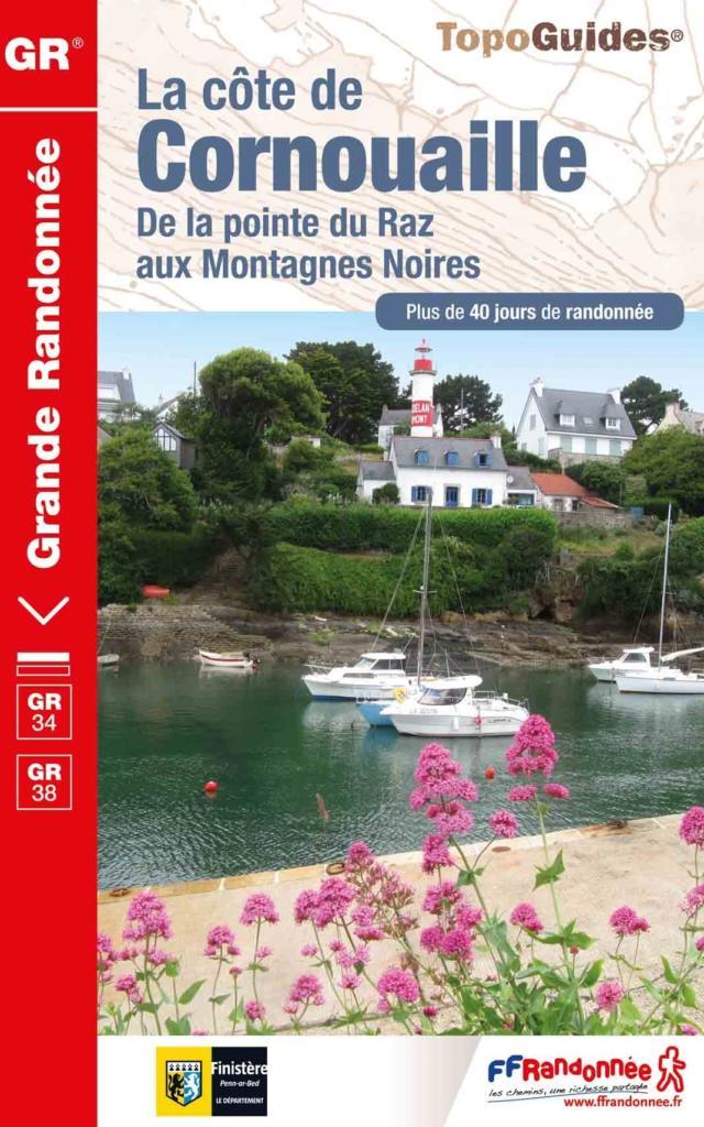 Topo-guide La Côte de Cornouaille : de la Pointe du Raz aux Montagnes Noires