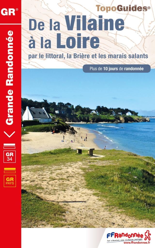 Topo-guide De la Vilaine à la Loire par le littoral : la Brière et les marais salants