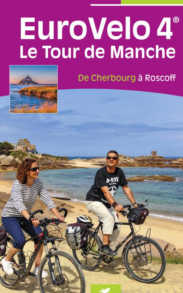 Guide Eurovelo 4 Le Tour de Manche - De Cherbourg à Roscoff