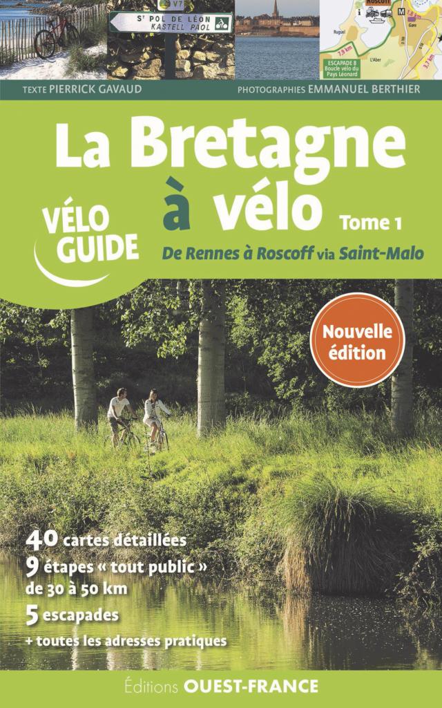 La Bretagne à Vélo Tome 1 - De Rennes à Roscoff via Saint-Malo – Nouvelle édition