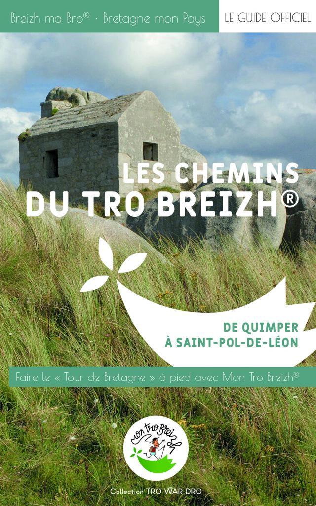 Les Chemins du Tro Breizh®- De Quimper à Saint-Pol-de-Léon