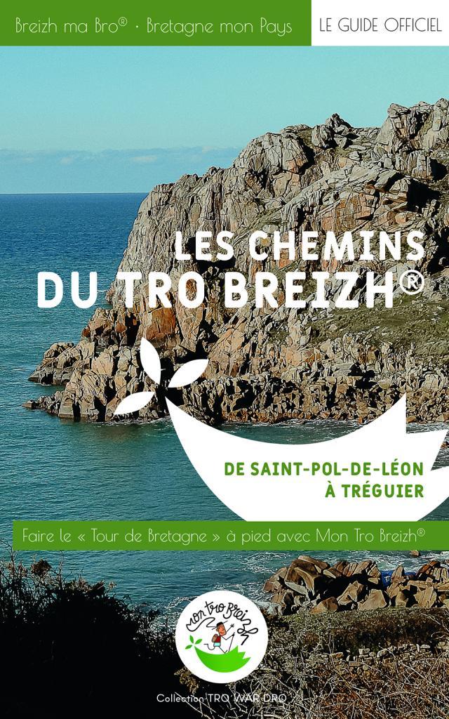 Les Chemins du Tro Breizh® - De Saint-Pol-de-Léon à Tréguier