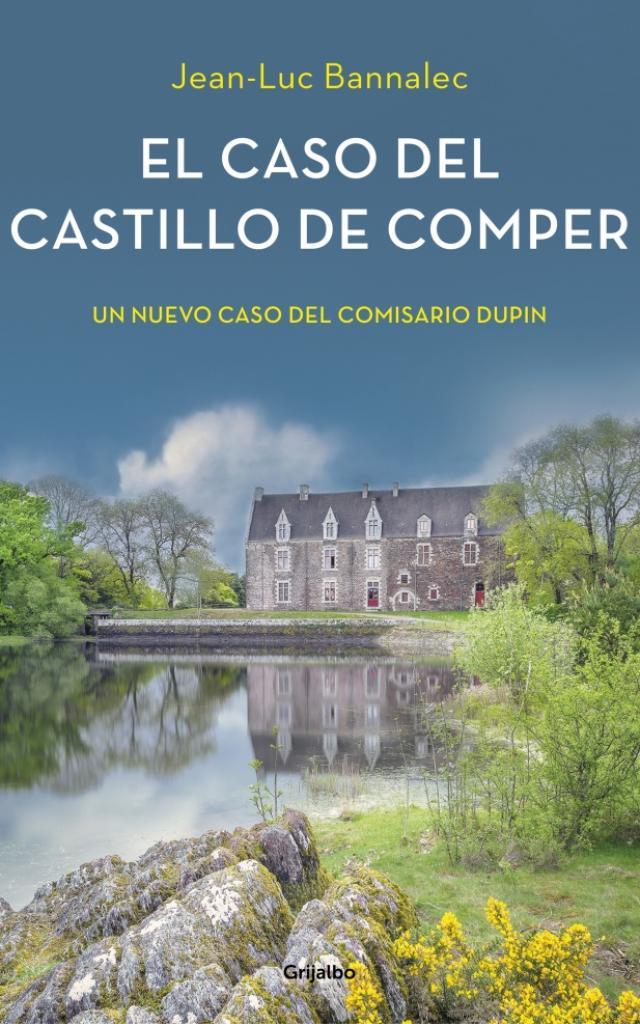 El caso del Castillo de Comper - Jean-Luc Bannalec
